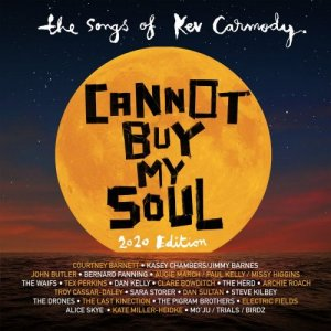 VA - Cannot Buy My Soul : The Songs Of Kev Carmody [WEB] (2020)