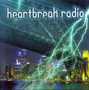 Heartbreak Radio - Heartbreak Radio (2005)
