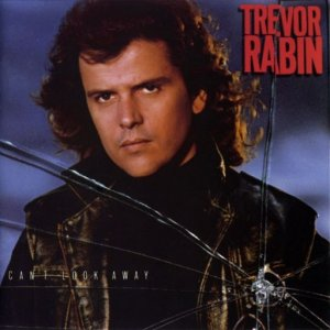 Trevor Rabin - Can't Look Away (1989)