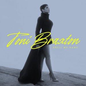 Toni Braxton - Spell My Name [HDtracks] (2020)