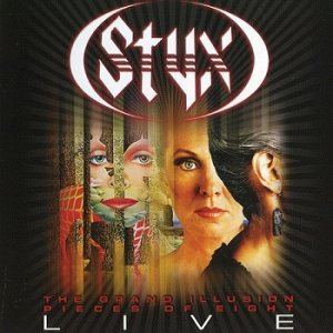Styx - The Grand Illusion / Pieces Of Eight Live (2012)
