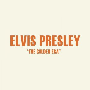 Elvis Presley - The Golden Era [WEB] (2020)