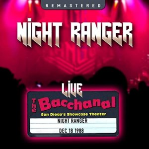 Night Ranger - The Bacchanal, San Diego, CA 18 Dec 88 [WEB] (2020)