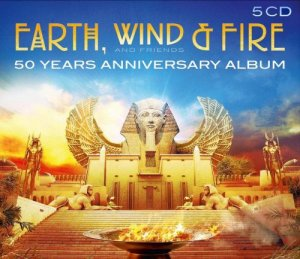 Earth, Wind & Fire - 50 Years Anniversary Album : Earth Winds & Fire and Friends (2020)