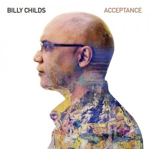 Billy Childs - Acceptance [WEB] (2020)