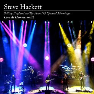 Steve Hackett - Selling England By The Pound & Spectral Mornings: Live At Hammersmith [WEB] (2020)