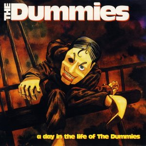 The Dummies (Jim Lea - ex.Slade) - A Day In The Life of The Dummies (1991)