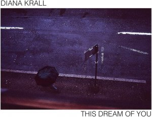 Diana Krall - This Dream Of You [WEB] (2020) [Hi-Res]
