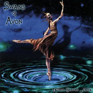 Swans Of Avon - When Heaven Falls (1993)