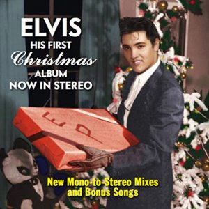 Elvis Presley - Elvis His First Christmas Album Now in Stereo [New Mono to Stereo Mixes] [WEB] (2020)