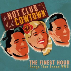 Hot Club of Cowtown - The Finest Hour [WEB] (2020)