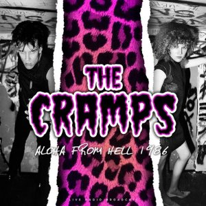 The Cramps - Aloha from Hell 1986 [WEB] (2020)