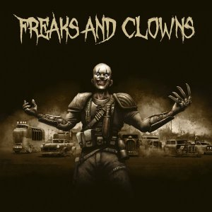 Freaks And Clowns - Freaks and Clowns [HD Tracks] (2019)