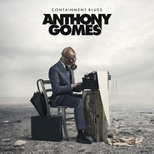 Anthony Gomes - Containment Blues [HD Tracks] (2020)