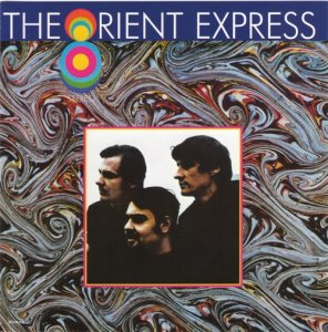 The Orient Express - The Orient Express (1969) (Reissue, 2008)