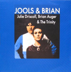 Julie Driscoll, Brian Auger & The Trinity – Jools & Brian (1969)