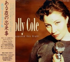 Holly Cole - It Happened One Night (Japan Edition) (1996)