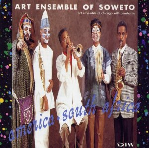 Art Ensemble Of Chicago - Art Ensemble Of Soweto:America-South Africa (1991)
