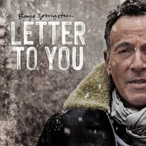 Bruce Springsteen - Letter To You [Vinyl Rip] (2020)