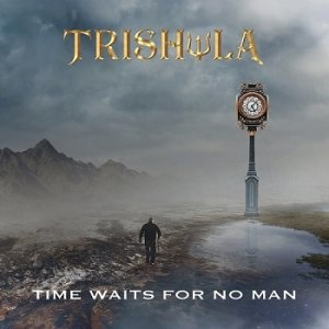 Trishula - Time Waits For No Man [WEB] (2020)