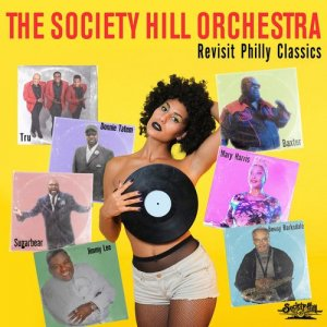 The Society Hill Orchestra - Revisit Philly Classics [WEB] (2020)