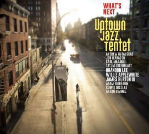Uptown Jazz Tentet - What's Next (2020) [WEB]