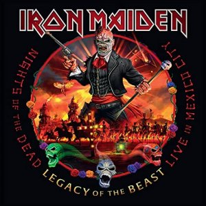 Iron Maiden - Nights of the Dead, Legacy of the Beast: Live in Mexico City [WEB] (2020)