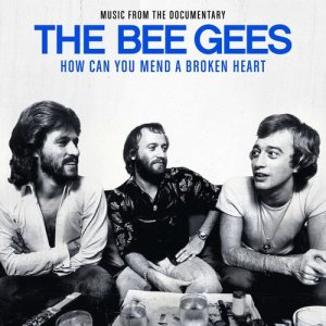 Bee Gees - How Can You Mend A Broken Heart [WEB] (2020)