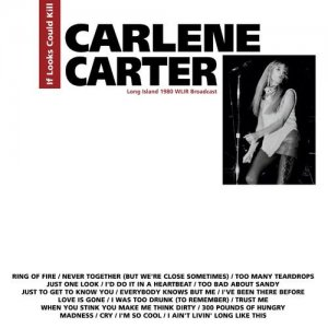 Carlene Carter - If Looks Could Kill [WEB] (2020)