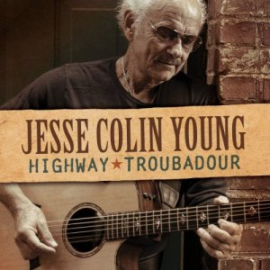 Jesse Colin Young - Highway Troubadour [WEB] (2020)
