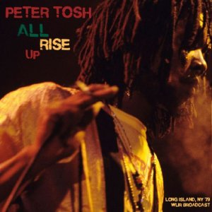 Peter Tosh - All Rise Up [WEB] (2020)