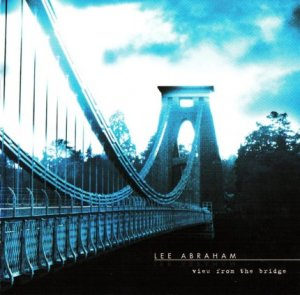 Lee Abraham - View From The Bridge (2004)