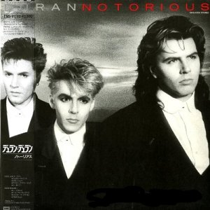 Duran Duran - Notorious [Japan Press, Vinyl Rip] (1986)