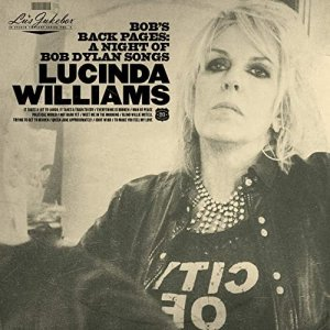 Lucinda Williams - Bobs Back Pages: A Night of Bob Dylan Songs [WEB] (2020)