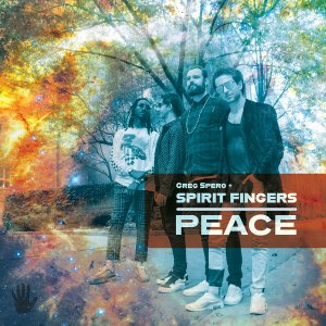 Greg Spero + Spirit Fingers - Peace (2020) [WEB]