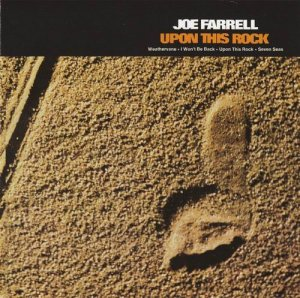 Joe Farrell - Upon This Rock (1974)