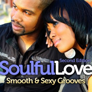 VA - Soulful Love Smooth & Sexy Grooves [Second Edition] [WEB] (2021)