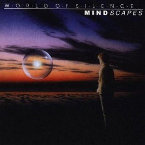 World Of Silence - Mindscapes (1998)