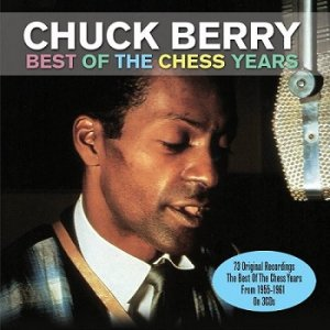 Chuck Berry - Best Of The Chess Years (2012)