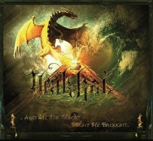 Uruk-Hai - ...And All The Magic & Might He Brought... (2013)