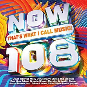 VA - Now Thats What I Call Music! 108 [WEB] (2021)