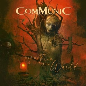 Communic - Hiding From the World (2020)