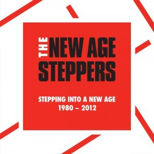 New Age Steppers - Stepping Into A New Age 1980 - 2012 (2021)